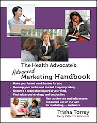 book cover - The Health Advocate's Advanced Marketing Handbook